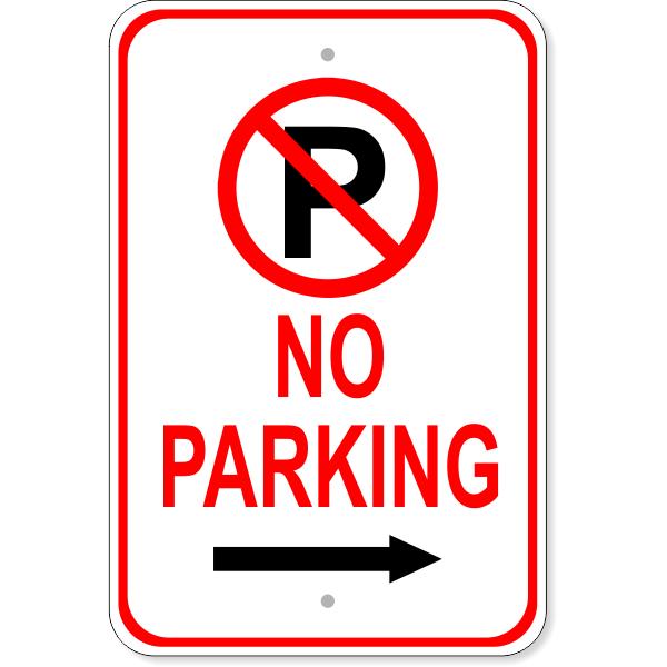 "No Parking Right Arrow Aluminum Parking Sign | 18"" x 12"""