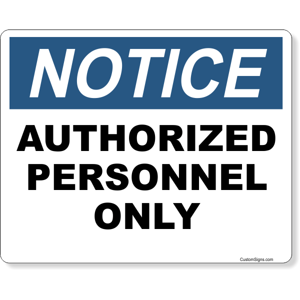 """Notice Authorized Personnel Only Full Color Sign   8"""" x 10"""""""