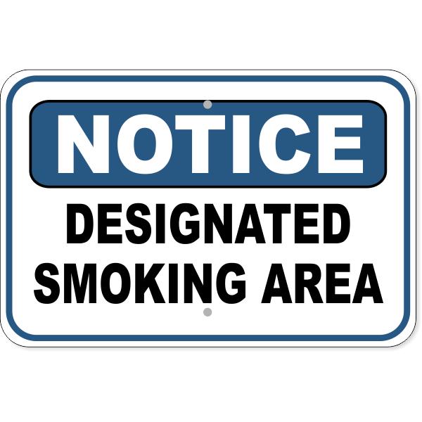 """Notice Designated Smoking Area Aluminum Sign   12"""" x 18"""""""