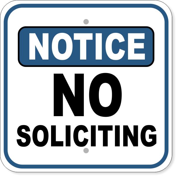 "Notice No Soliciting Aluminum Sign   12"" x 12"""