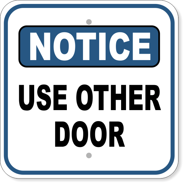 Notice Sign - USE OTHER DOOR