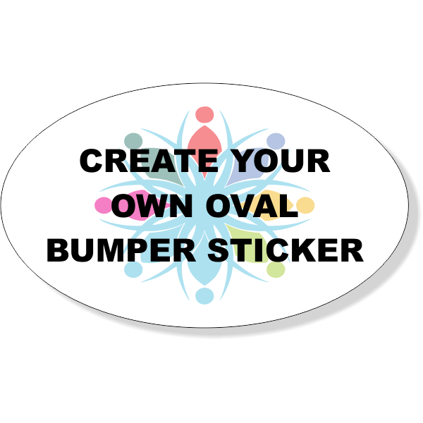 Create Your Own Oval Full Color Bumper Sticker