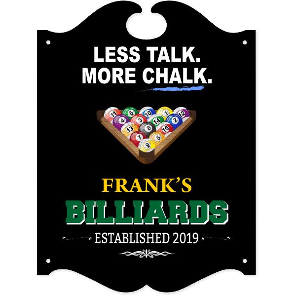 "Personalized Less Talk More Chalk Billiards Sign | 16"" x 12"""