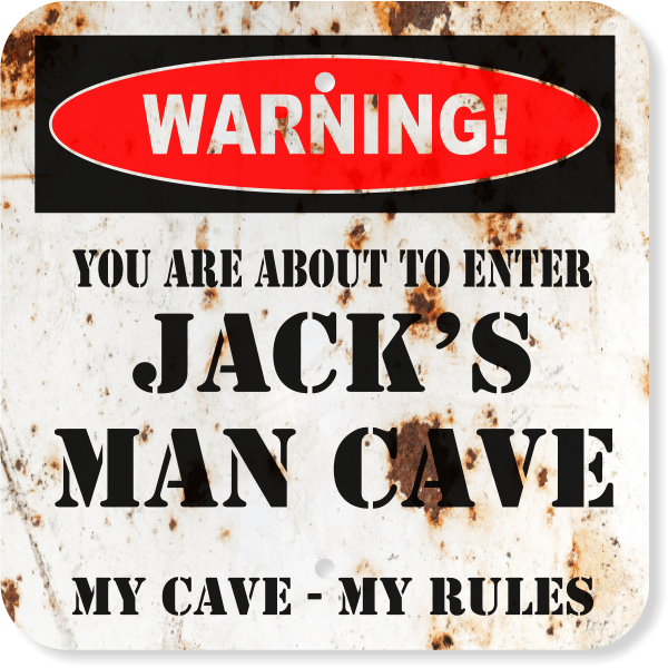 """Personalized Warning Man Cave Aluminum Sign 