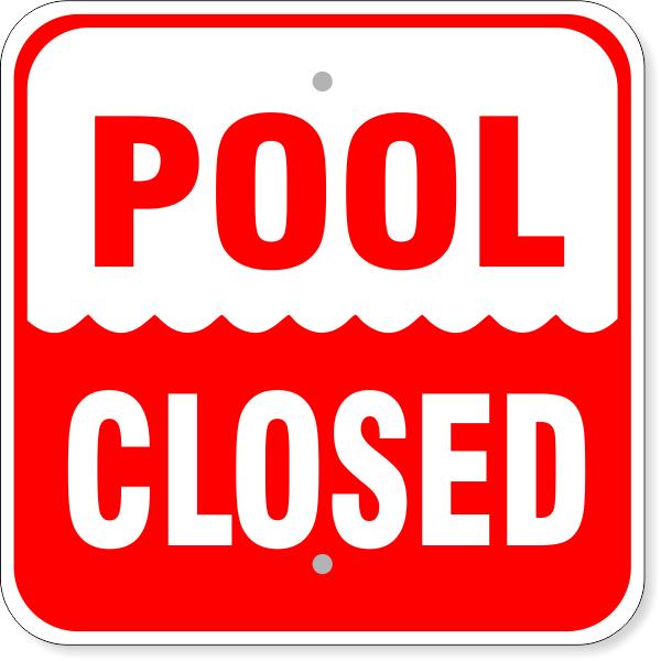 """Pool Closed Aluminum Sign   12"""" x 12"""""""