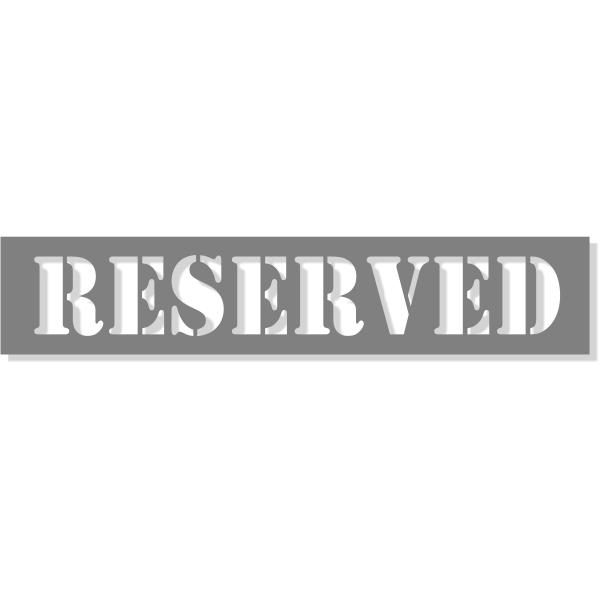 RESERVED Mylar Stencil