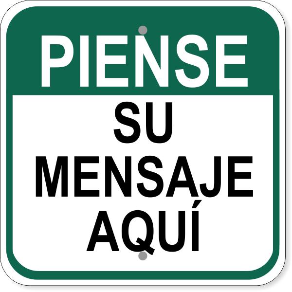 "Spanish Custom Text Think Aluminum Sign | 12"" x 12"""