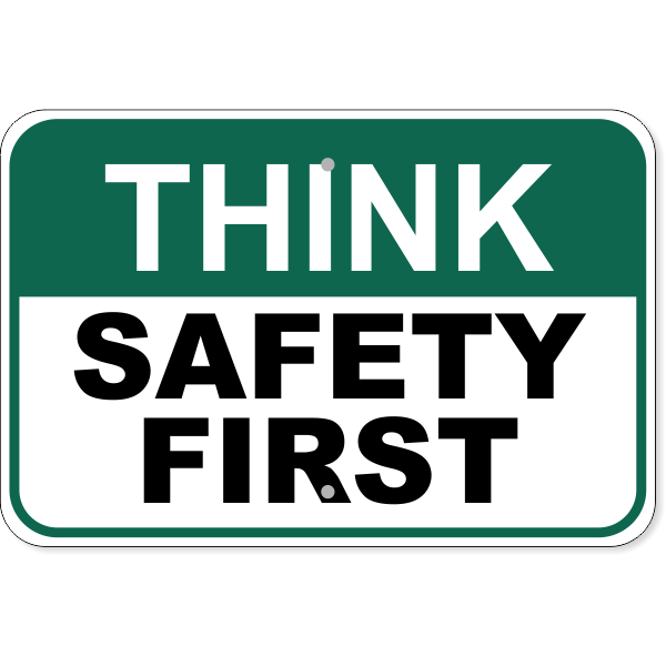 """Think Safety First Aluminum Sign   12"""" x 18"""""""