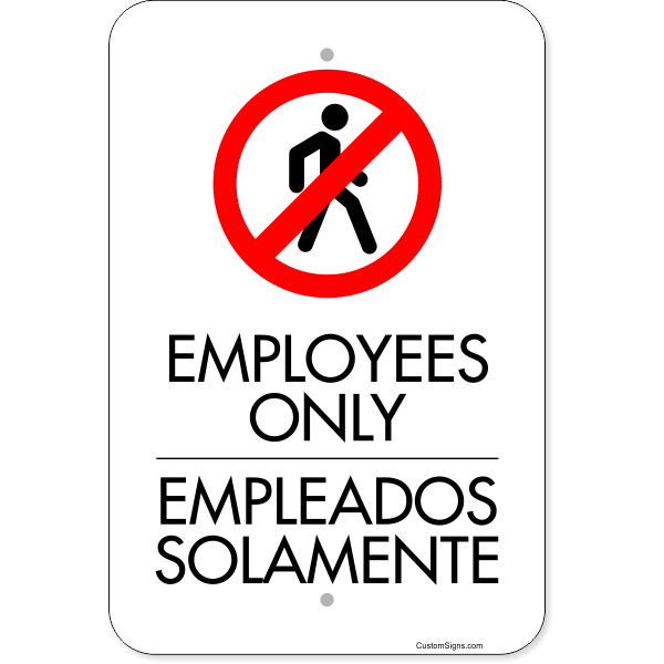 """Vertical English Spanish Employees Only Aluminum Sign   18"""" x 12"""""""