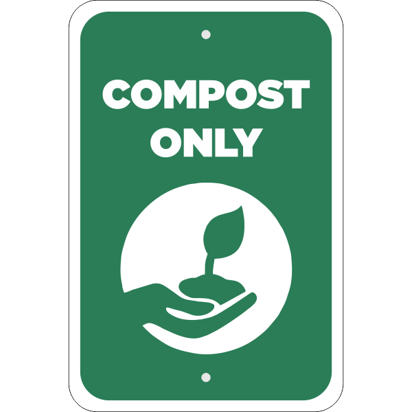 Vertical Compost Only Conserve Sign
