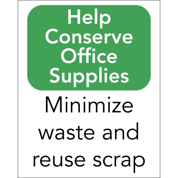 Vertical Conserve Office Supplies Sign