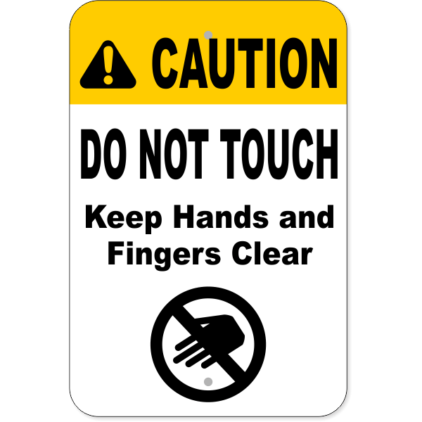 "Vertical Keep Clear Do Not Touch Aluminum Sign | 18"" x 12"""