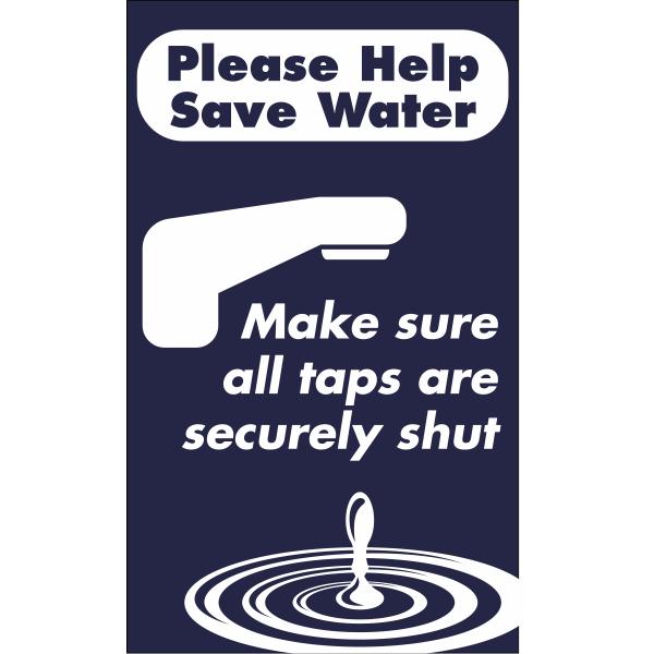 Vertical Taps Shut Conserve Water Sign