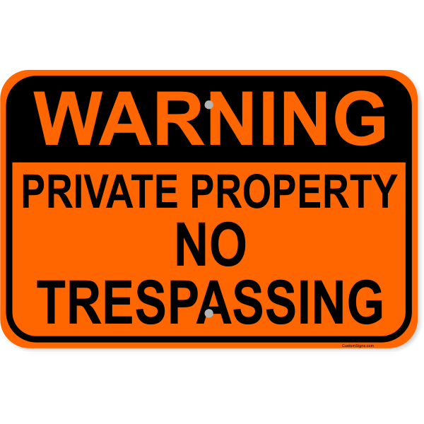 """Warning Private Property Aluminum Sign 