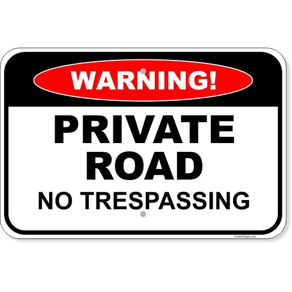 "Warning Private Road No Trespassing Aluminum Sign | 12"" x 18"""