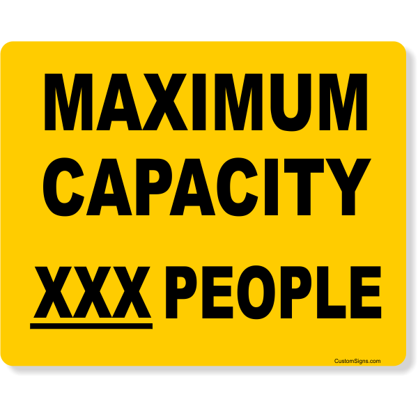 """Yellow Custom Text Maximum Capacity Full Color Sign   8"""" x 10"""""""