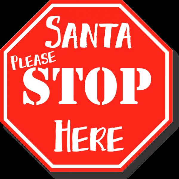 Santa Please Stop Here Plastic Sign