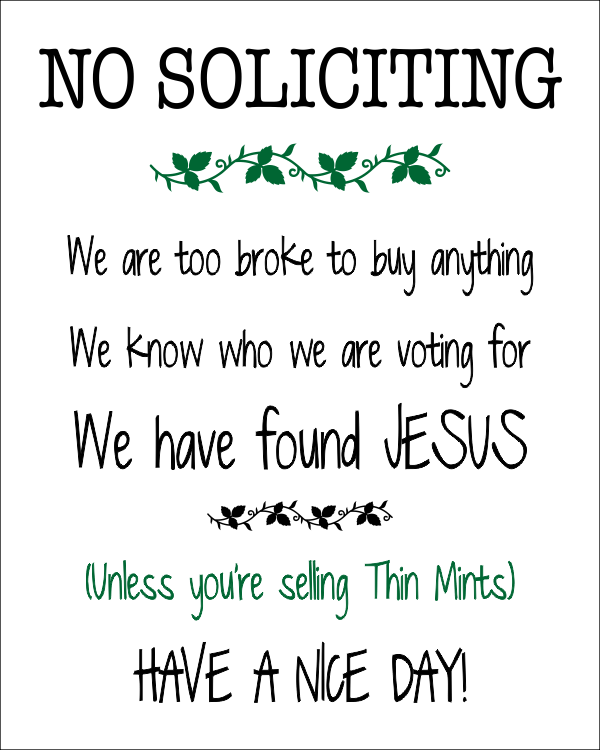 No Soliciting Unless You're Selling Thin Mints Sign