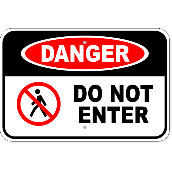 "Danger Do Not Enter Aluminum Sign | 12"" x 18"""
