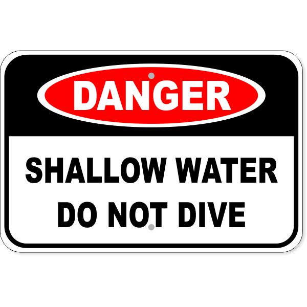 """Danger Shallow Water Do Not Dive Aluminum Sign   12"""" x 18"""""""