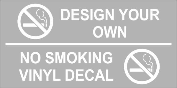 Design Your Own Custom No Smoking Vinyl Sticker