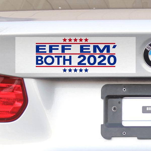 """Funny EFF EM BOTH Bumper Sticker   3"""" x 10"""""""