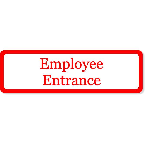 "Employee Entrance Decal | 3"" x 10"""