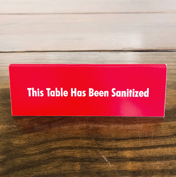 This Table Has Been Sanitized Engraved Table Top Sign