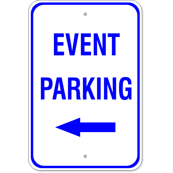"Event Parking Left Arrow Sign   18"" x 12"""
