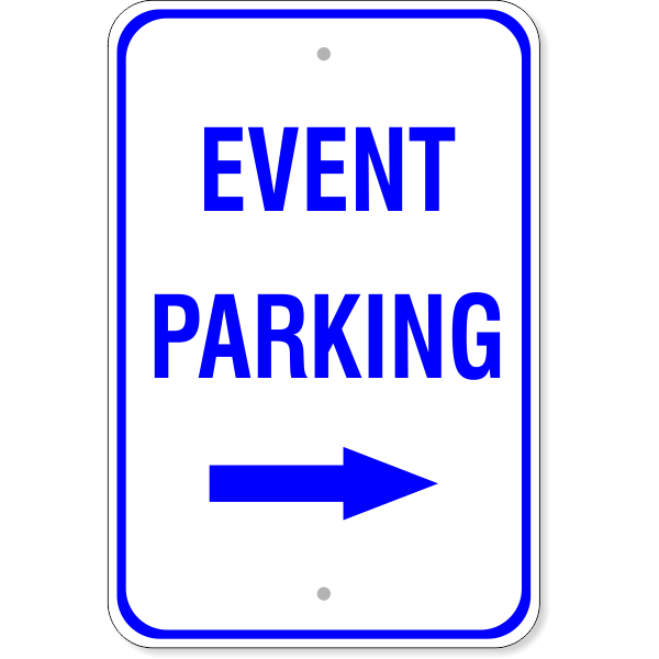 """Event Parking Sign with Right Arrow 