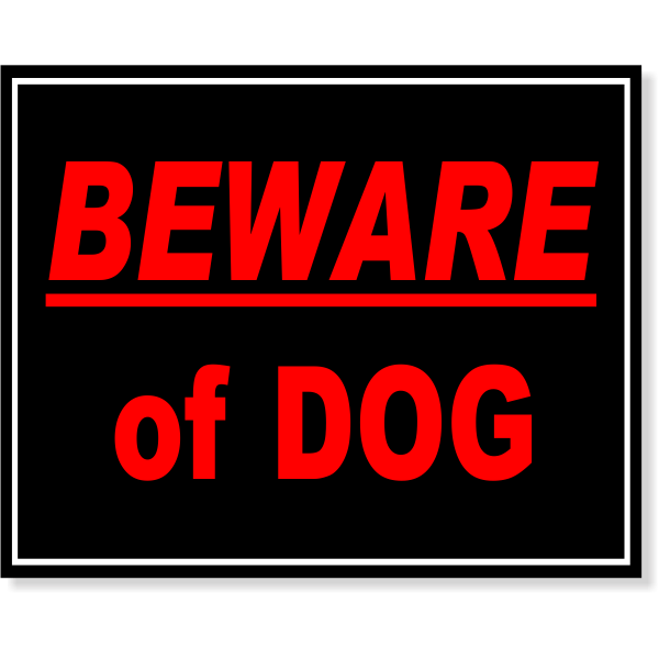 """Full Color Beware Of Dog Sign 
