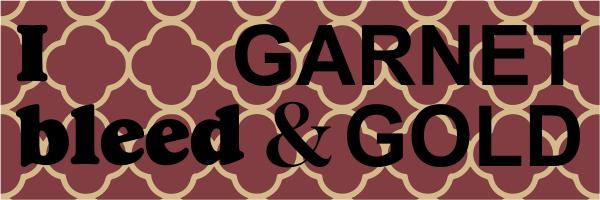 Garnet & Gold Bumper Sticker