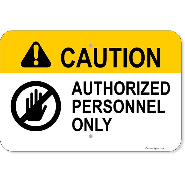"Horizontal Caution Authorized Personnel Aluminum Sign | 12"" x 18"""