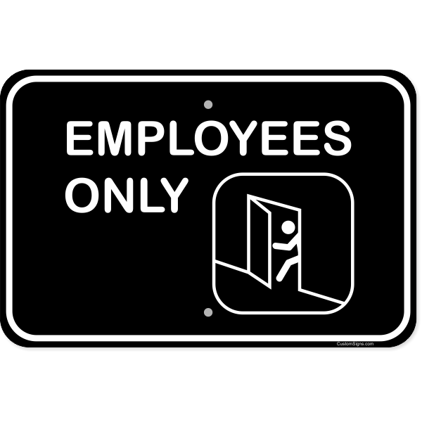 """Horizontal Illustrated Employees Only Aluminum Sign   12"""" x 18"""""""