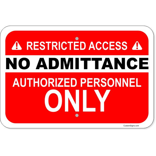 "Horizontal No Admittance Authorized Personnel Aluminum Sign | 12"" x 18"""