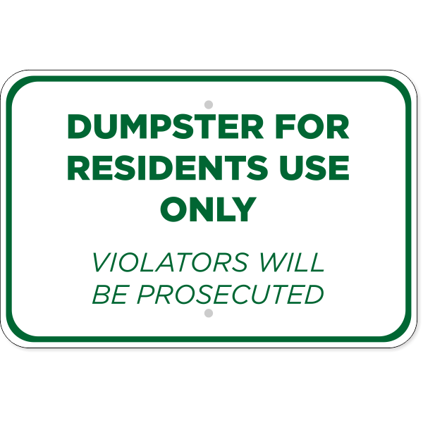 Horizontal Residents Only Dumpster Sign