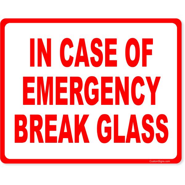 "In Case Of Fire Break Full Color Sign | 8"" x 10"""
