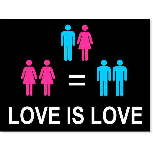 "Love is Love Yard Sign   18"" x 24"""