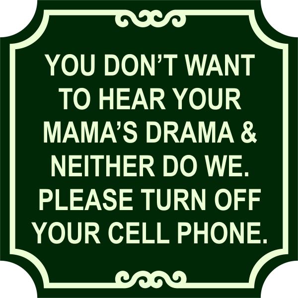 Mama Drama Phone Sign