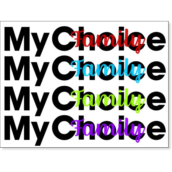 """My Choice Yard Sign   18"""" x 24"""""""