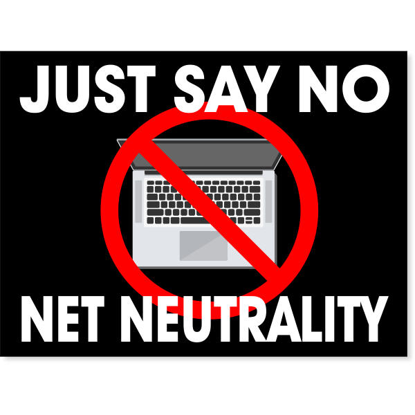 "Net Neutrality Yard Sign   18"" x 24"""