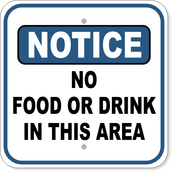 """No Food Or Drink Notice Aluminum Sign   12"""" x 12"""""""