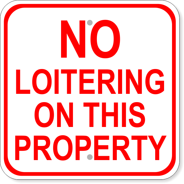 """No Loitering on This Property Square Aluminum Sign 
