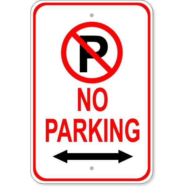 "No Parking Both Directions Aluminum Parking Sign   18"" x 12"""
