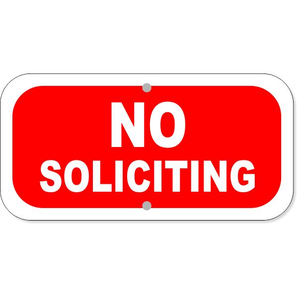 """No Soliciting Aluminum Sign   6"""" x 12"""""""