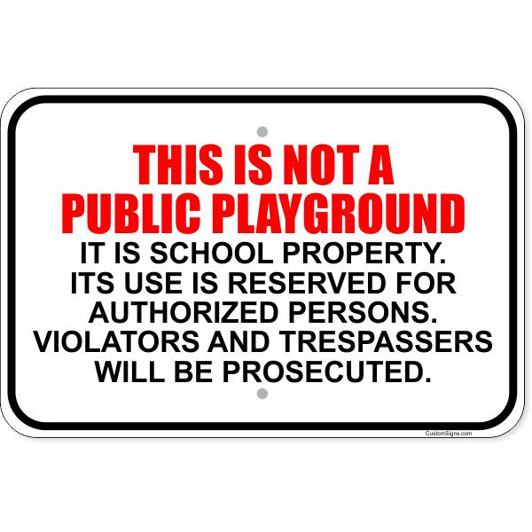 "Not A Public Playground Aluminum Sign | 12"" x 18"""