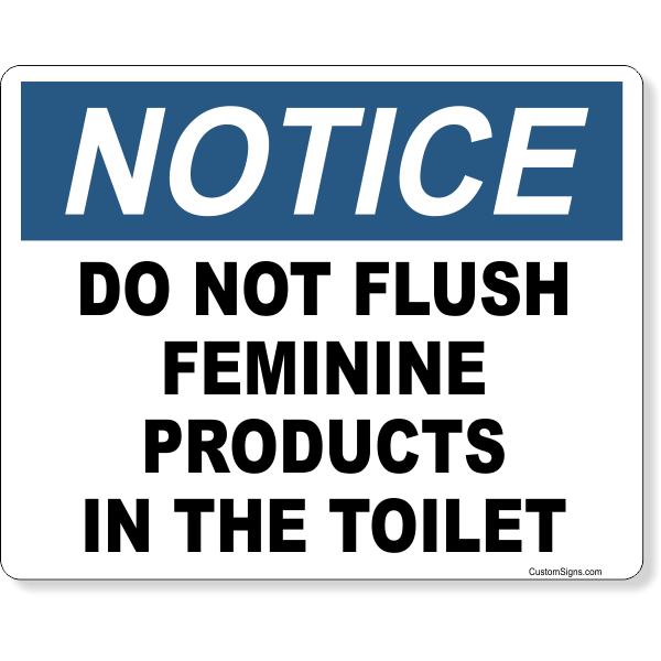 """Notice Do Not Flush Feminine Products In Toilet Full Color Sign   8"""" x 10"""""""