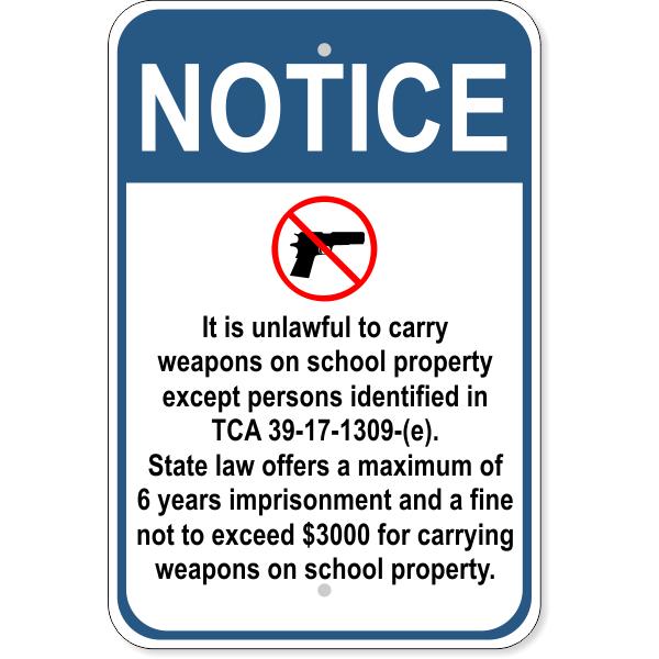 """Notice School Property TCA 39-17-1309-(e) Aluminum Sign   18"""" x 12"""""""