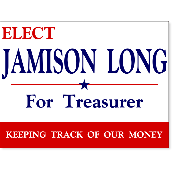 """Personal Message Election Yard Sign 