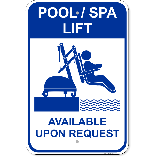 """Pool Lift Available Aluminum Sign   18"""" x 12"""""""